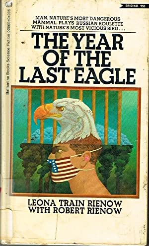THE YEAR OF THE LAST EAGLE