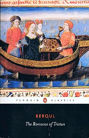 The Romance of Tristan: and the Tale of Tristan's Madness