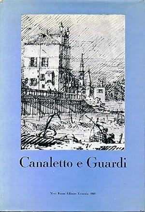 CANALETTO E GUARDI: CATALOGO DELLA MOSTRA DEI DISEGNI: Parker, K. T.; J. Byam Shaw; Giuseppe Fiocco