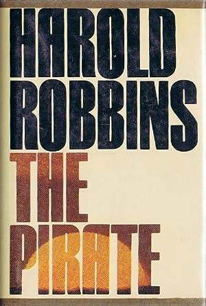 The Pirate: A Novel: Robbins, Harold