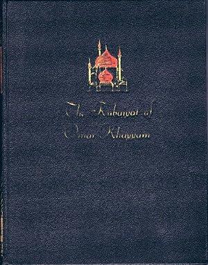 The Rubaiyat of Omar Khayyam First and: Khayyam, Omar
