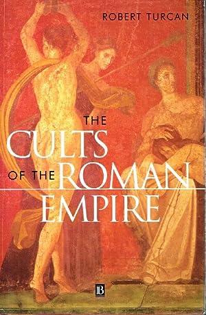 The Cults of the Roman Empire: Turcan, Robert