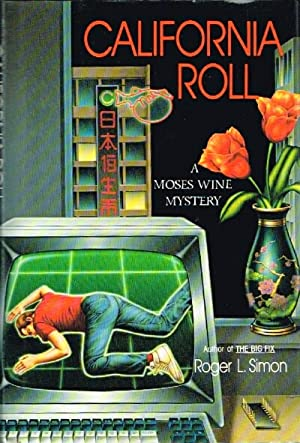 California Roll A Moses Wine Detective Novel