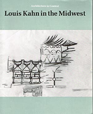 Louis Kahn in the Midwest: Brown, Jack Perry