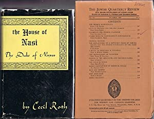 The House of Nasi: The Duke of Naxos / together with The Jewish Quarterly Review (Vol. XL, No. 2,...
