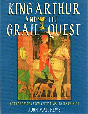 King Arthur and the Grail Quest