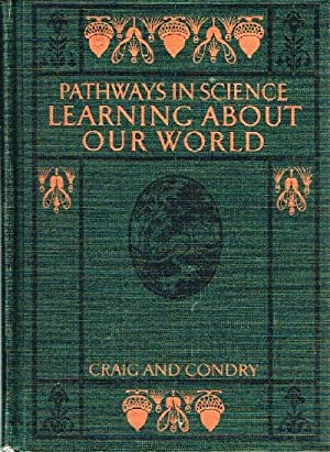 Learning About Our World: Pathways in Science: Craig, Gerald S.;