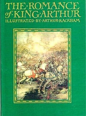 The Romance Of King Arthur: Malory, Sir Thomas
