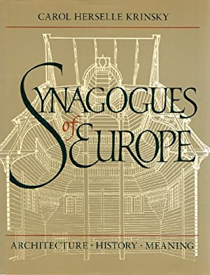 Synagogues of Europe Architecture, History, Meaning