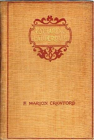 Katherine Lauderdale (Volume II, only): Crawford, Marion F.