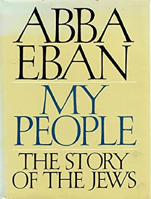 My People: The Story of the Jews: Eban, Abba