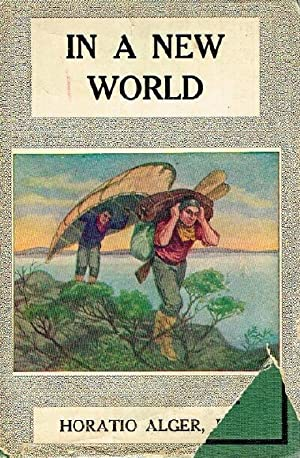 In a New World: Alger, Horatio, Jr.