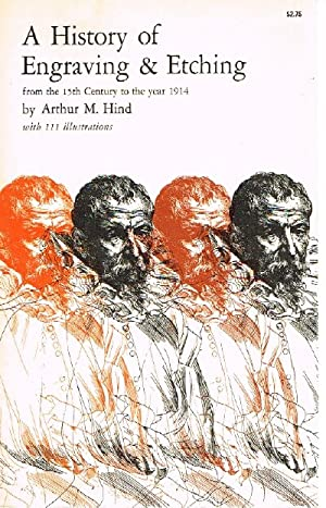 A History of Engraving & Etching from: Hind, Arthur M.