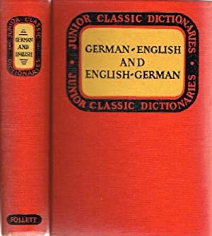 Junior Classic German Dictionary; German-English and English-German: Wessely, J. E.
