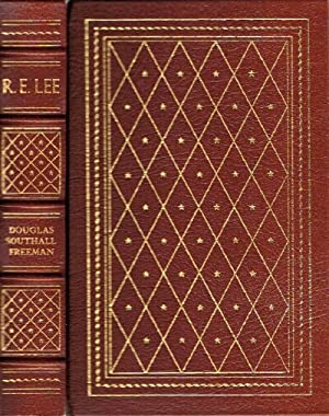 Lee: An Abridgment in One Volume by Richard Harwell of the Four-Volume R. E. Lee: Freeman, Douglas ...