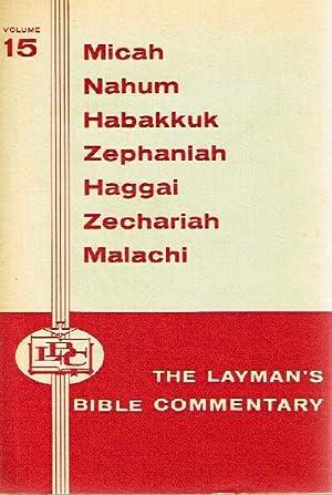 Micah, Nahum, Habakkuk, Zephaniah, Haggai, Zechariah, Malachi: Kelly, Balmer H.