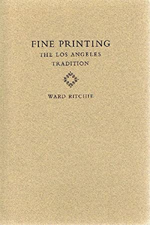 Fine Printing: The Los Angeles Tradition