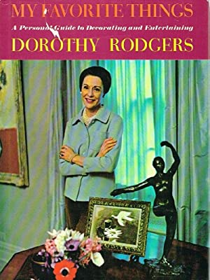 My Favorite Things A Personal Guide to: Rodgers, Dorothy