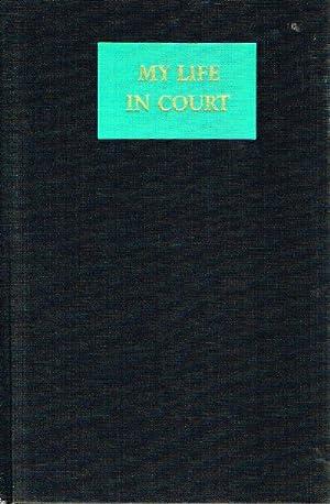 My Life in Court: Nizer, Louis