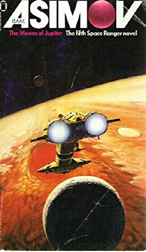 The Moons of Jupiter: The fifth Space: Asimov, Isaac