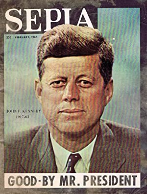 Sepia Magazine (Vol. 13, No. 2, February 1964): John F. Kennedy 1917-1963