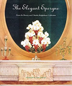 The Elegant Epergne: From the Bunny and: Peltason, Ruth A.