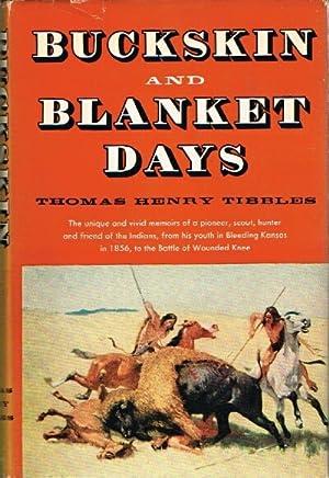BUCKSKIN AND BLANKET DAYS: Tibbles, Thomas Henry