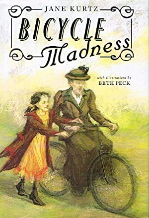 Bicycle Madness: Kurtz, Jane