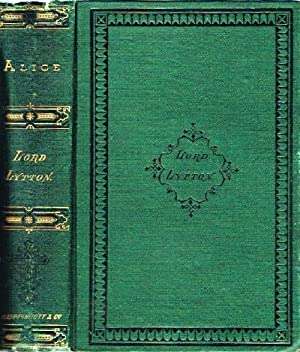 Alice, or, The Mysteries A Sequel to: Lytton, Sir Edward