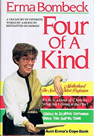 Four of a Kind A Treasury of Favorite Works by America's Best-Loved Humorist