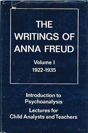 The Writings of Anna Freud Volume I: Freud, Anna