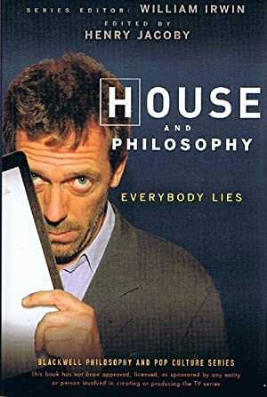 House and Philosophy Everybody Lies