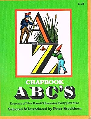 Chapbook ABC's Reprints of Five Rare & Charming Early Juveniles
