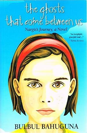 the ghosts that come between us Nargis's: Bahuguna, Bulbul