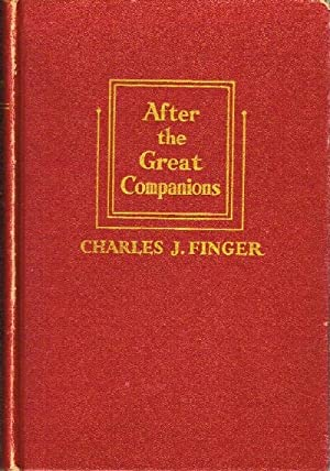 After the Great Companions A Free Fantasia on a Lifetime of Reading