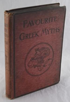Favourite Greek Myths: Lilian Stoughton Hyde