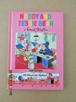 Noddy and Tessie Bear (Noddy Library New Edition Book 12 ) a Mint Unread Copy: Blyton, Enid