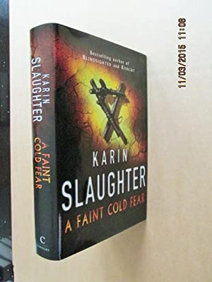 A Faint Cold Fear [ an Unread: Slaughter , Karin