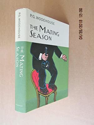 The Mating Season [ First Everyman's Library: Wodehouse , P