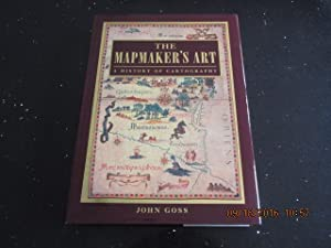 The Mapmakers Art A History of Cartography [ A Fine First Printing in Jacket ]
