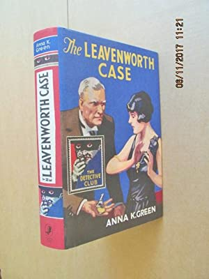 The Leavenworth Case [ Fine in d\w: Green , Anna