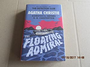 The Floating Admiral [a Fine First Printing: Agatha Christie /