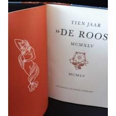 Tien jaar De Roos, nummer 30 van 175 gebonden exemplaren voor leden van Stichting De Roos: Leeflang...