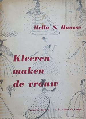 Kleeren maken de vrouw: Haasse, Hella S. en Olivier, Jettie (ills.)