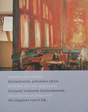 Douwe Elias / schilderijen, ups and downs: Tupan, H., Tanja, S., Boerwinkel, O.