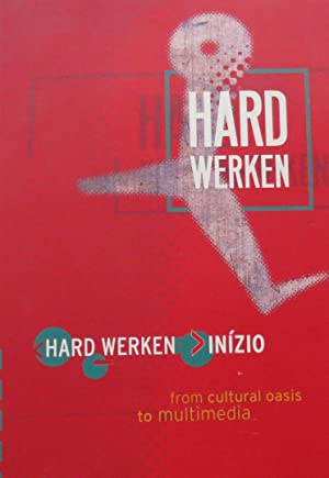 Hard Werken Inizio: Hefting, Paul and Ginkel, Dirk van