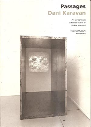 Passages : Dani Karavan : an environment in remembrance of Walter Benjamin: Scheurmann, Ingrid; ...