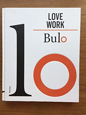 Love work bulo: Busschop, Durk ; Christian Salez