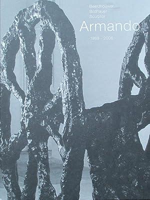 Beeldhouwer Armando / oeuvrecatalogus bronssculpturen 1988 - 2006: Janssen, R.; Mari'tte ...