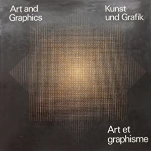 Art and Graphics Kunst und Grafik Art et graphisme: Rozler, Willy and Garamond, Jacques N.